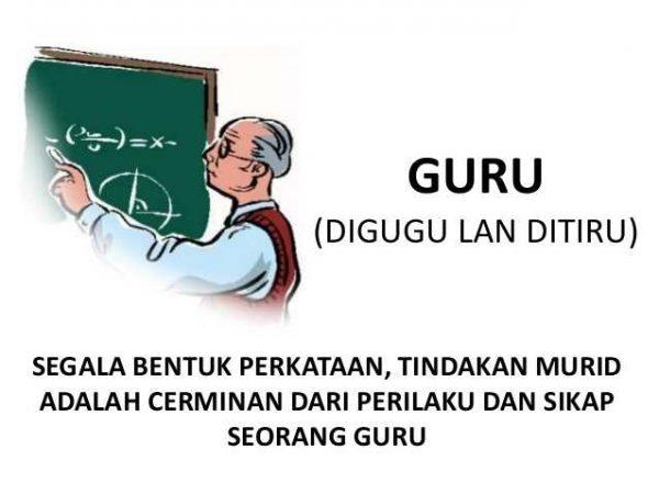 Guru Digugu dan Ditiru