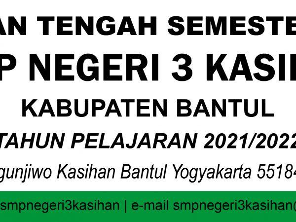 PELAKSANAAN PTS 1 2021/2022 Kelas 7 s/d 9